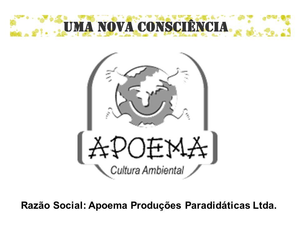 Razão Social: Apoema Produções Paradidáticas Ltda.