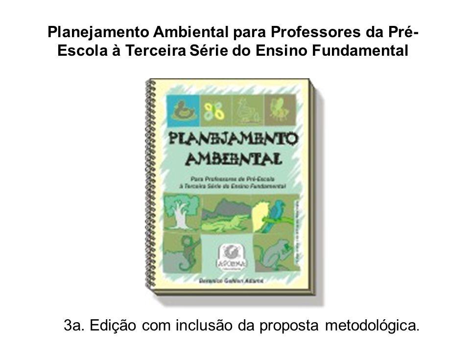 Planejamento Ambiental para Professores da Pré-Escola à Terceira Série do Ensino Fundamental