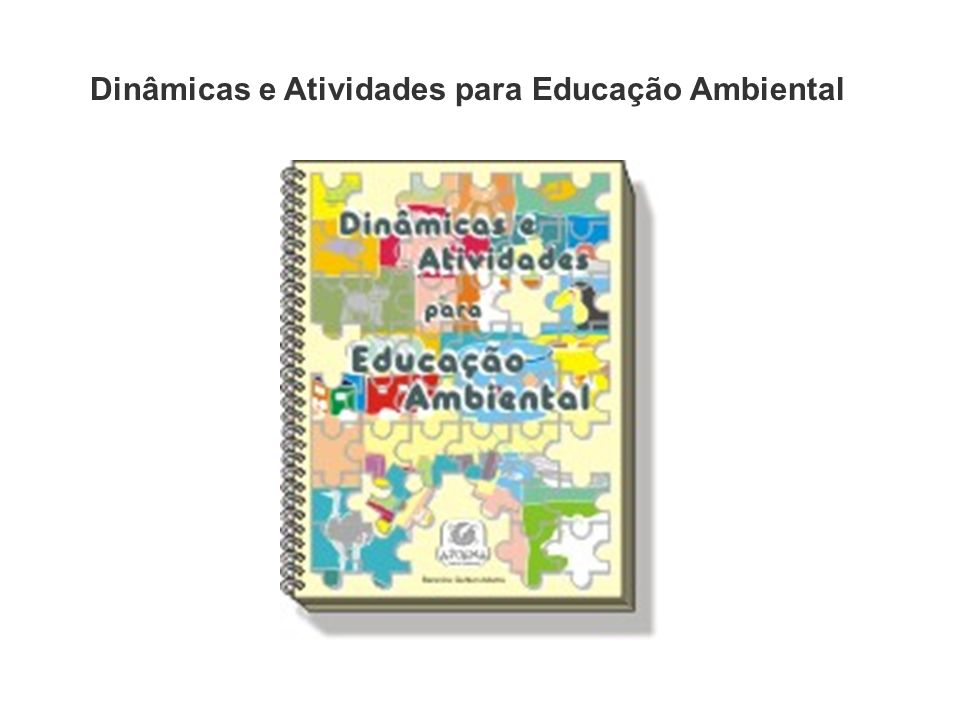 Dinâmicas e Atividades para Educação Ambiental