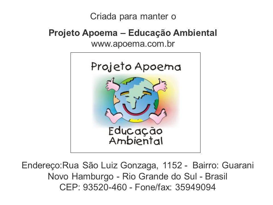 Projeto Apoema – Educação Ambiental www.apoema.com.br