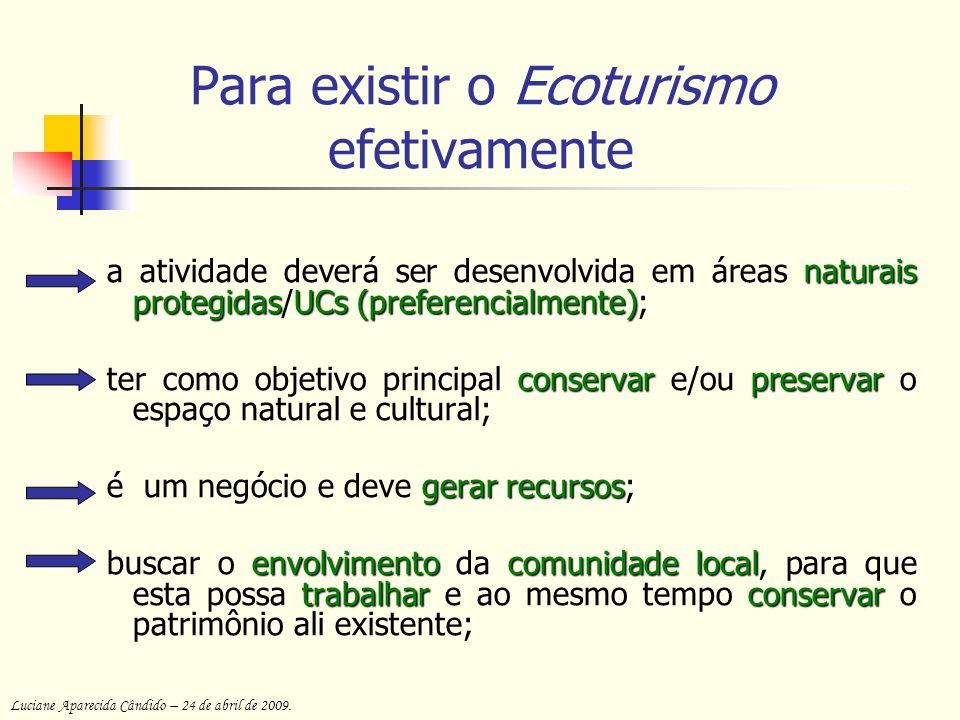 Para existir o Ecoturismo efetivamente