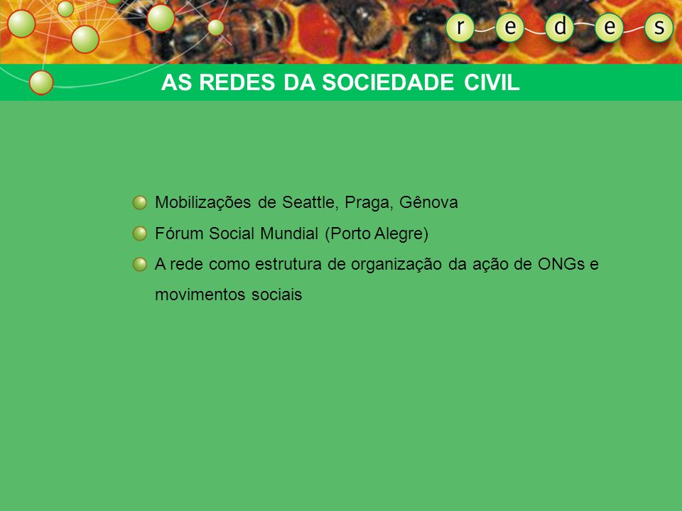 AS REDES DA SOCIEDADE CIVIL