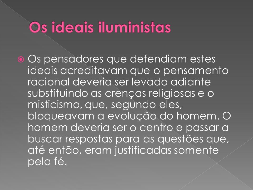 Os ideais iluministas