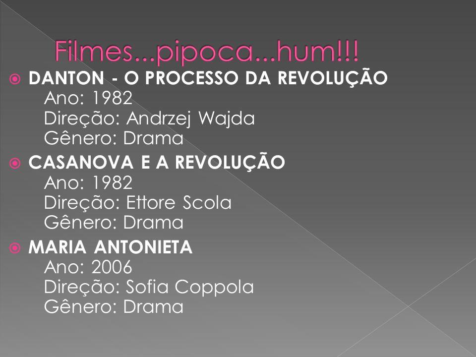 Filmes...pipoca...hum!!!DANTON - O PROCESSO DA REVOLUÇÃO Ano: 1982 Direção: Andrzej Wajda Gênero: Drama.