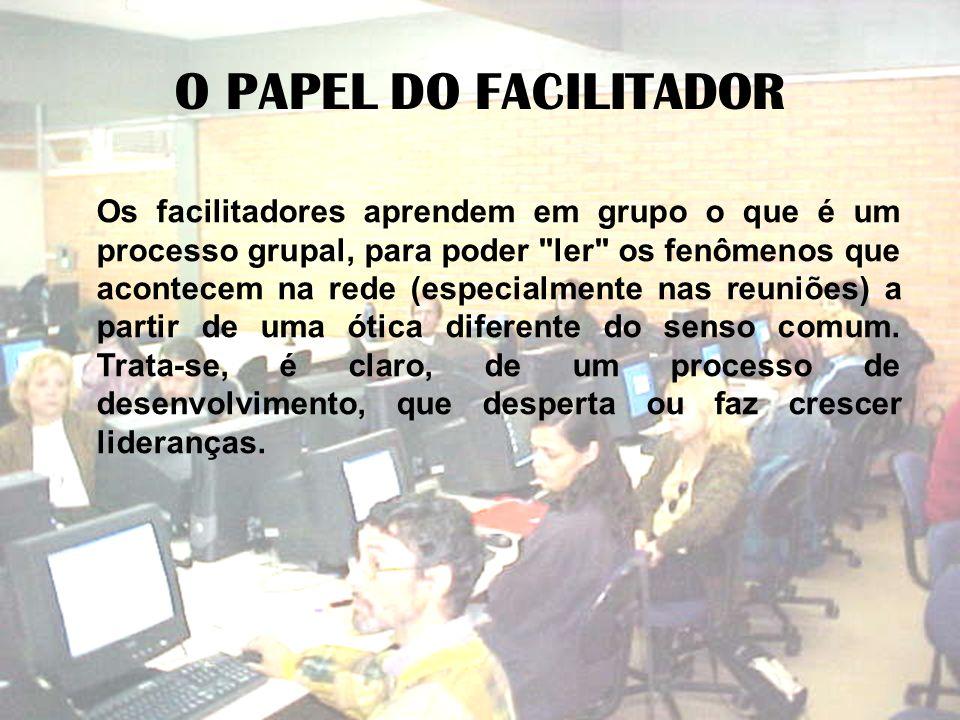 O PAPEL DO FACILITADOR