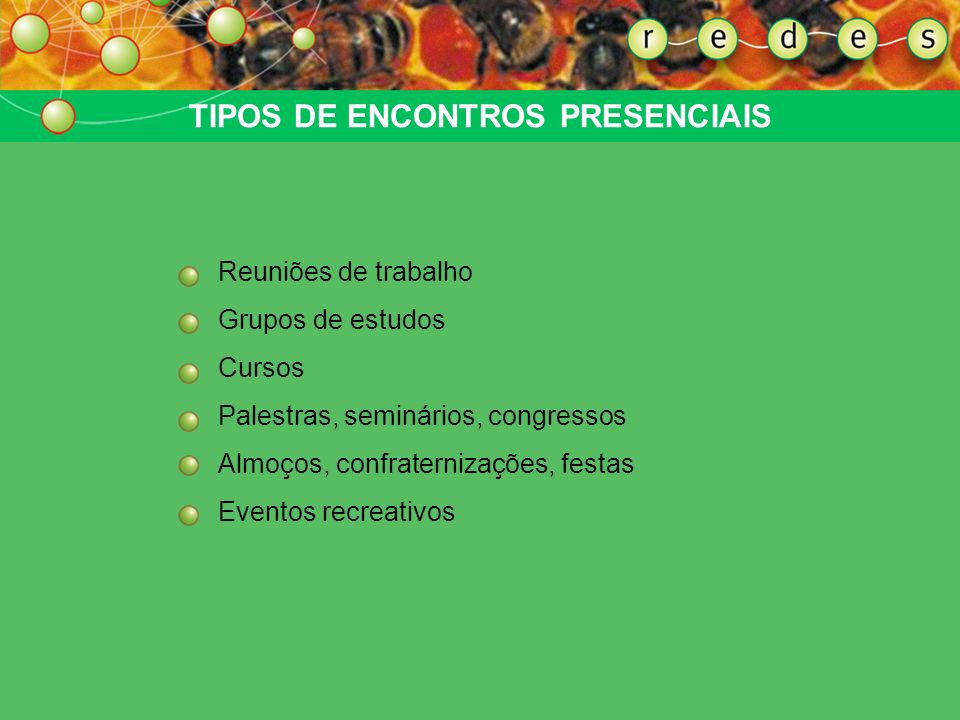 TIPOS DE ENCONTROS PRESENCIAIS
