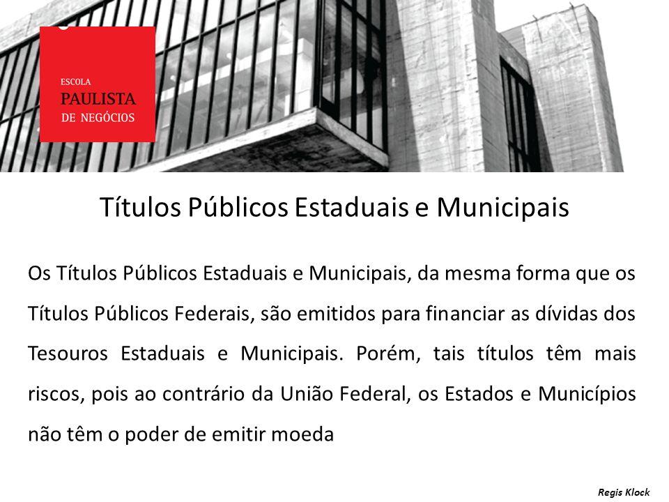 Títulos Públicos Estaduais e Municipais