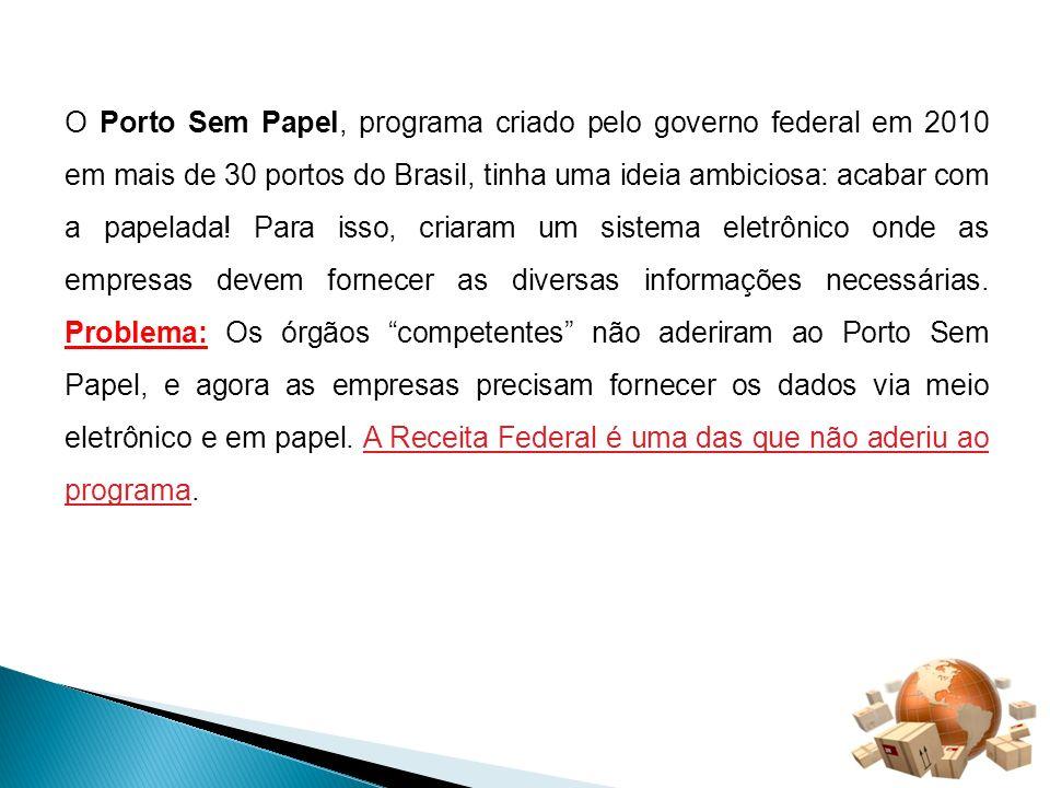 O Porto Sem Papel, programa criado pelo governo federal em 2010 em mais de 30 portos do Brasil, tinha uma ideia ambiciosa: acabar com a papelada.