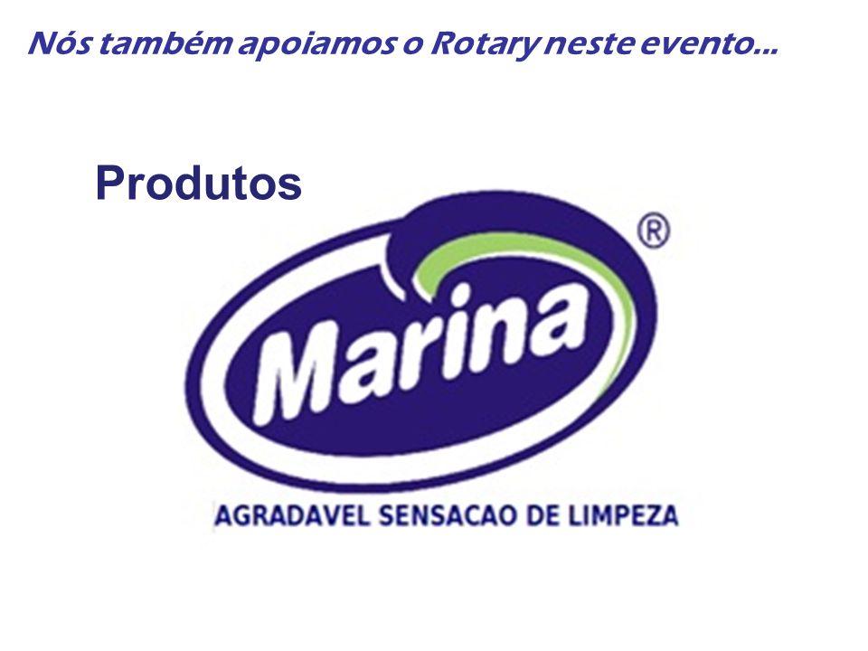 Nós também apoiamos o Rotary neste evento...