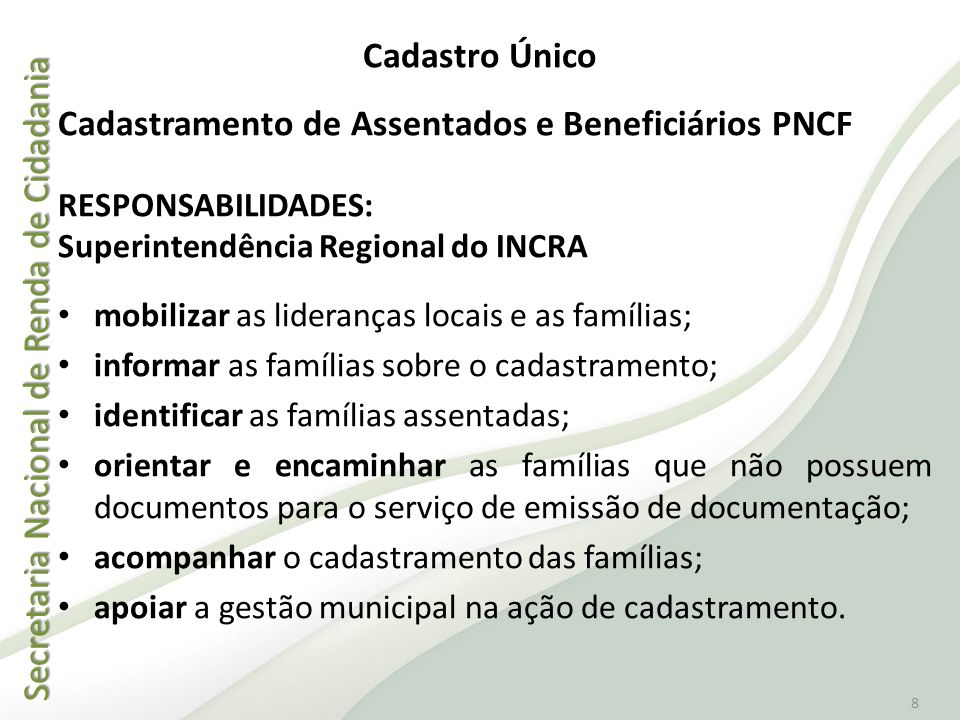 Cadastramento de Assentados e Beneficiários PNCF