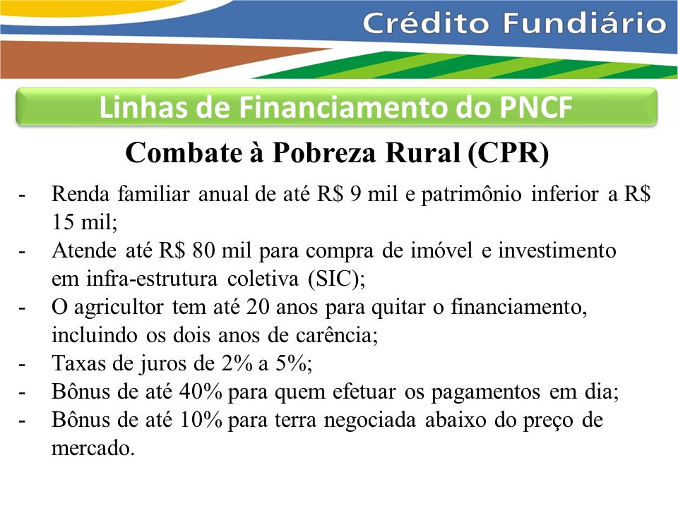 Linhas de Financiamento do PNCF
