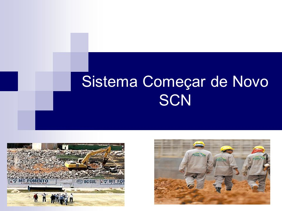 Sistema Começar de Novo SCN
