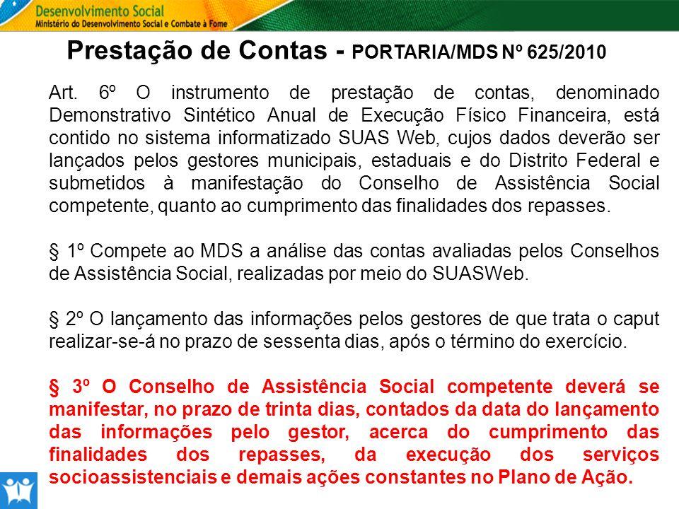 Prestação de Contas - PORTARIA/MDS Nº 625/2010