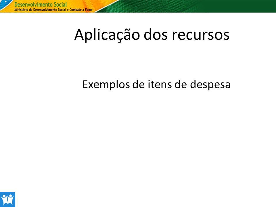 Aplicação dos recursos