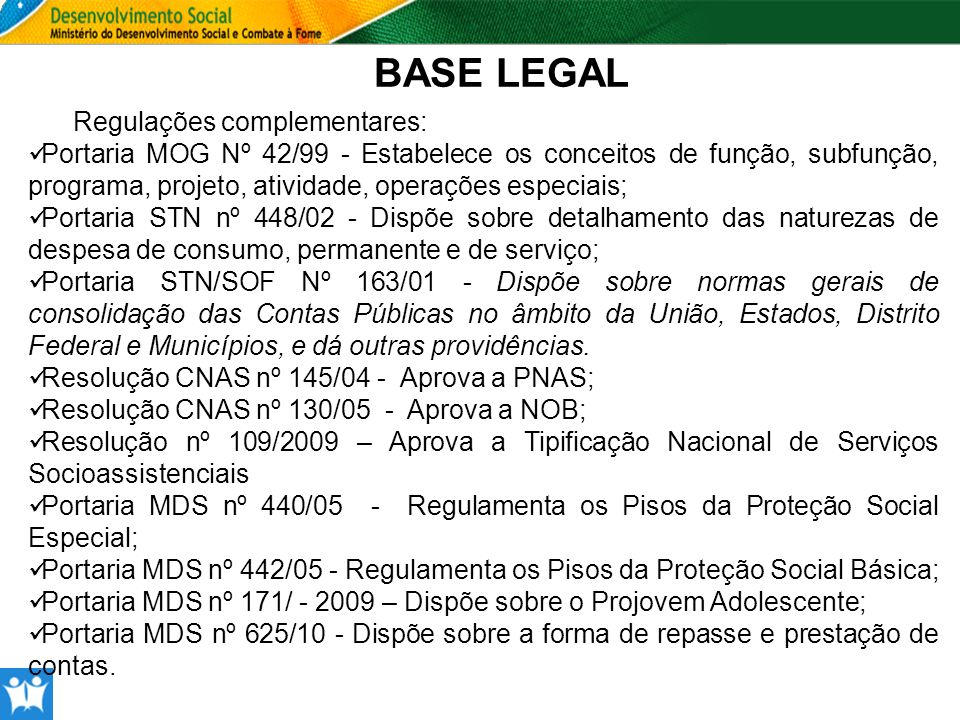 BASE LEGAL Regulações complementares: