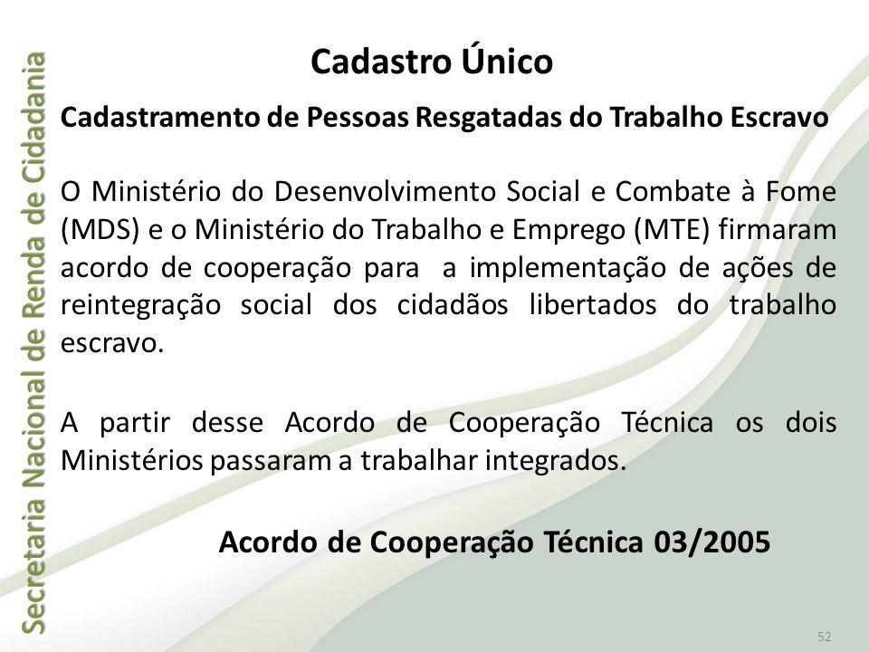 Acordo de Cooperação Técnica 03/2005