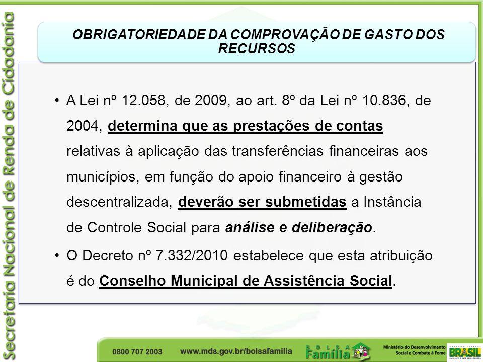 OBRIGATORIEDADE DA COMPROVAÇÃO DE GASTO DOS RECURSOS