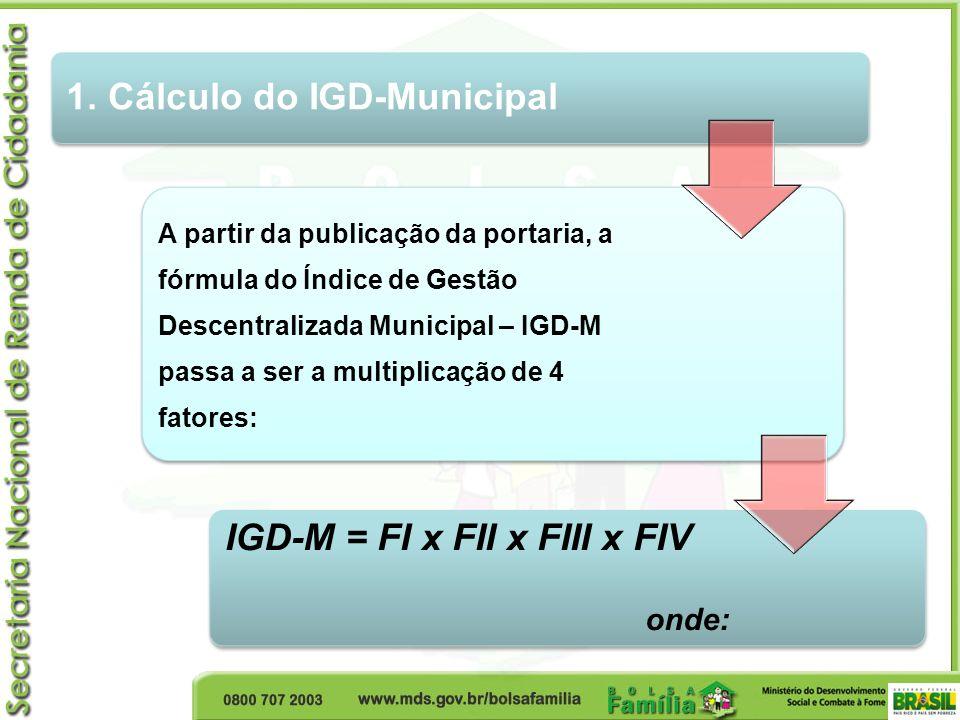 1. Cálculo do IGD-Municipal