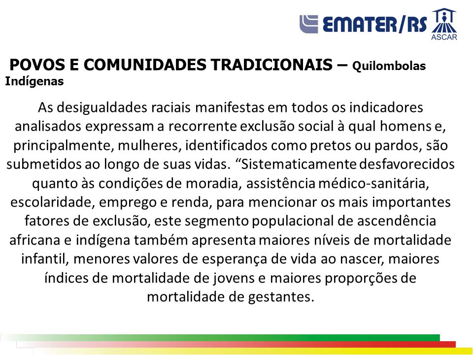 POVOS E COMUNIDADES TRADICIONAIS – Quilombolas Indígenas