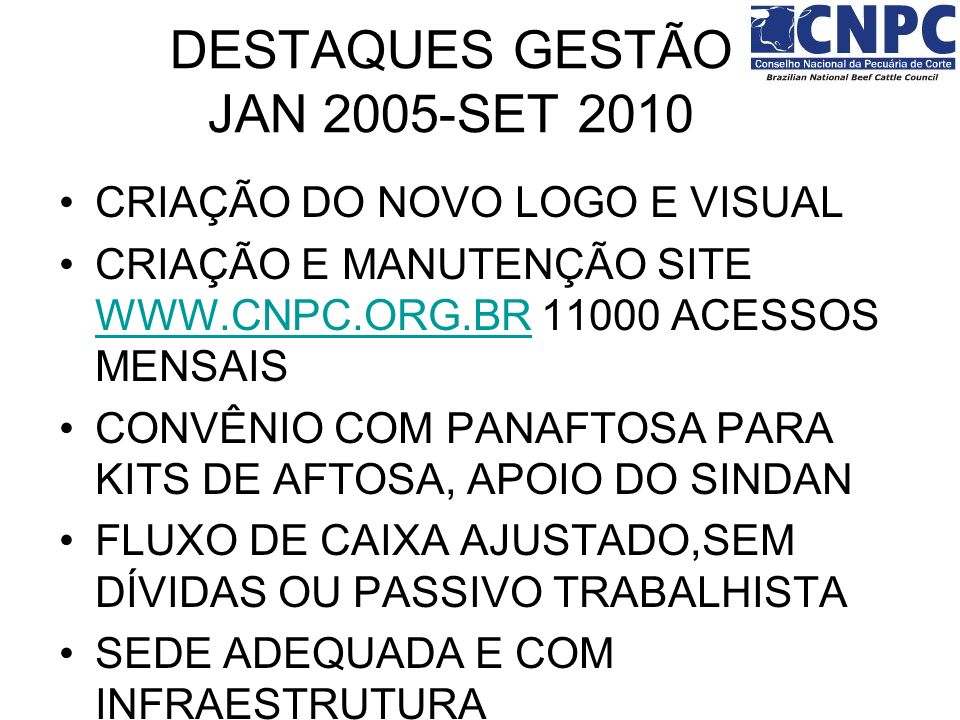 DESTAQUES GESTÃO JAN 2005-SET 2010