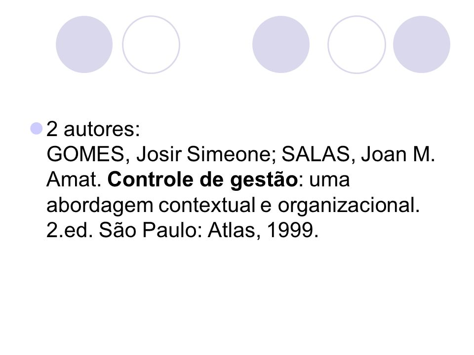 2 autores: GOMES, Josir Simeone; SALAS, Joan M. Amat