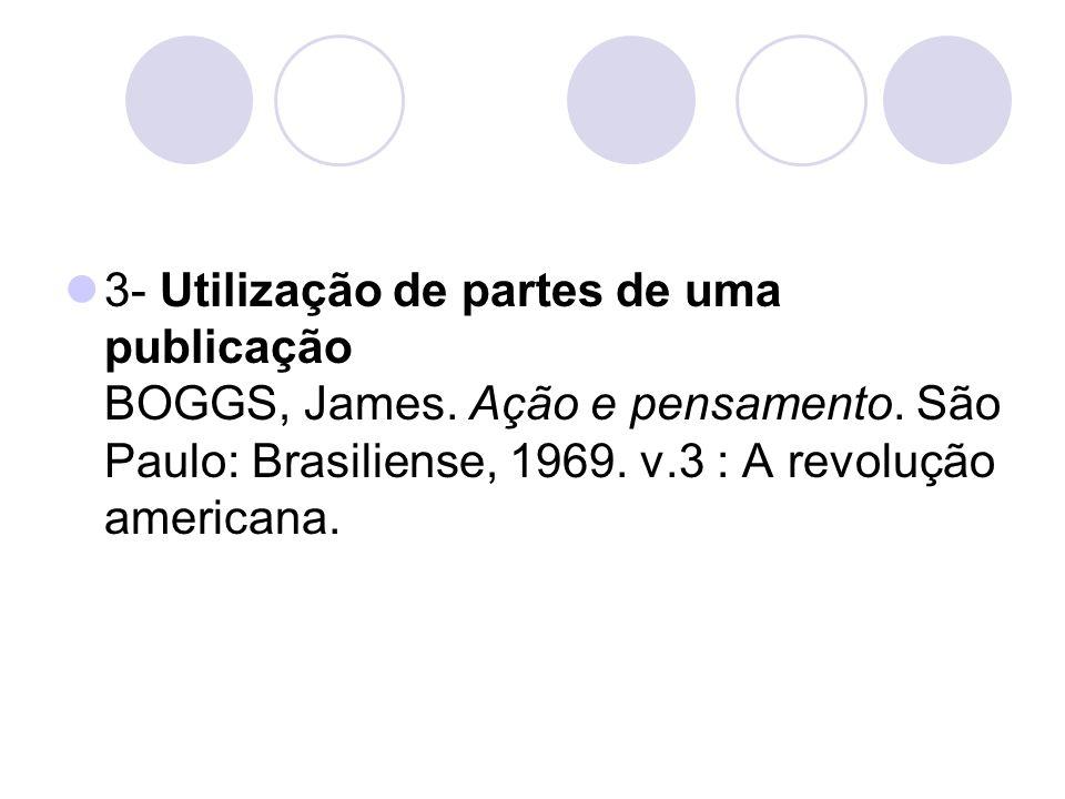 3- Utilização de partes de uma publicação BOGGS, James