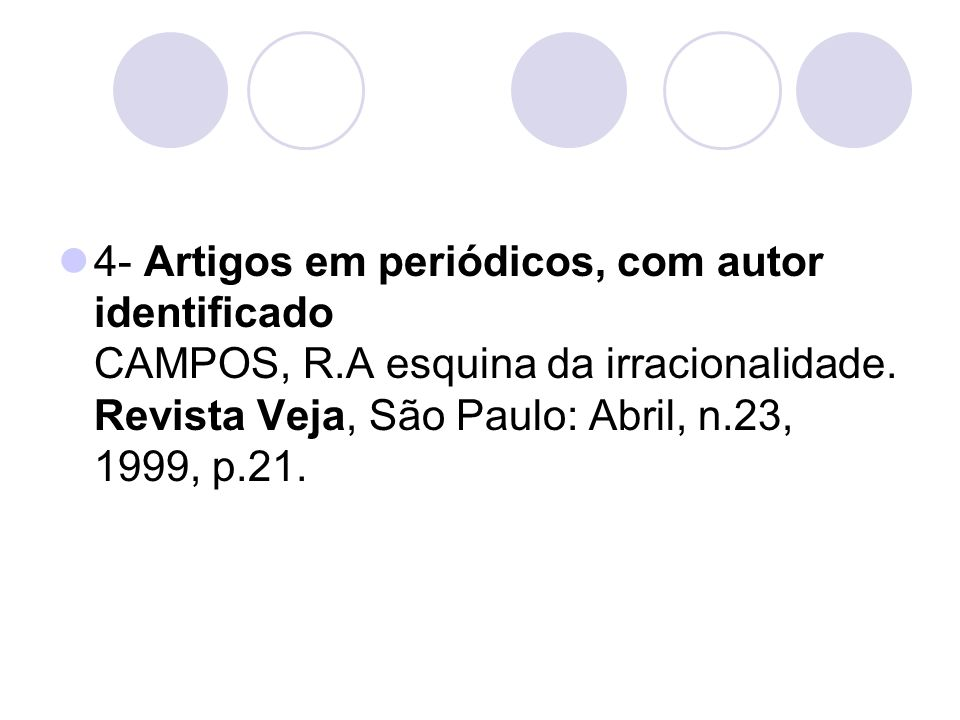 4- Artigos em periódicos, com autor identificado CAMPOS, R