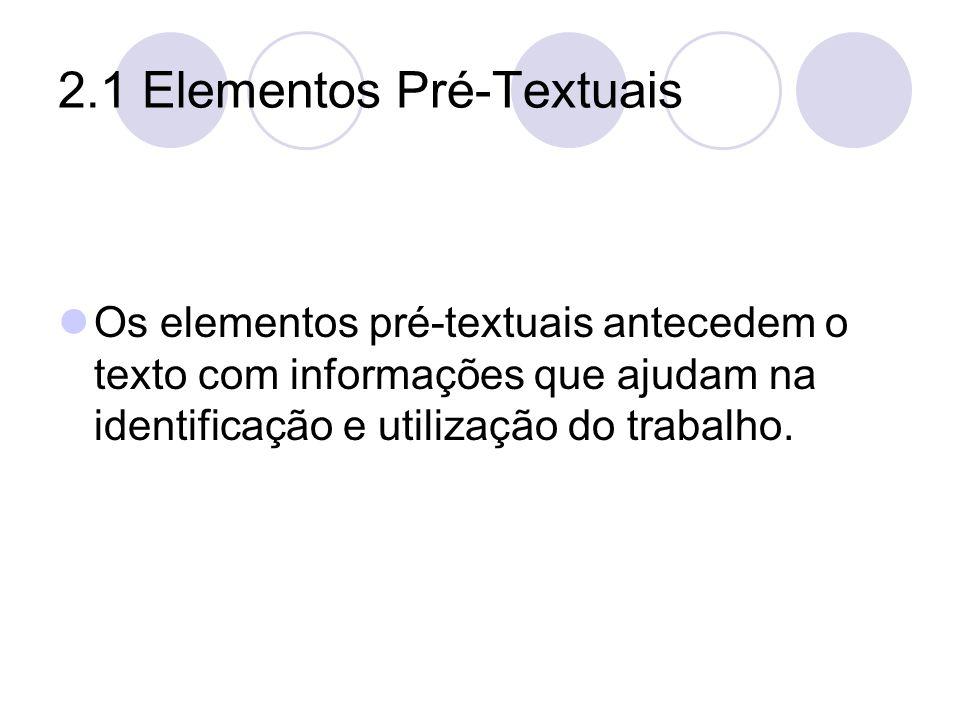2.1 Elementos Pré-Textuais