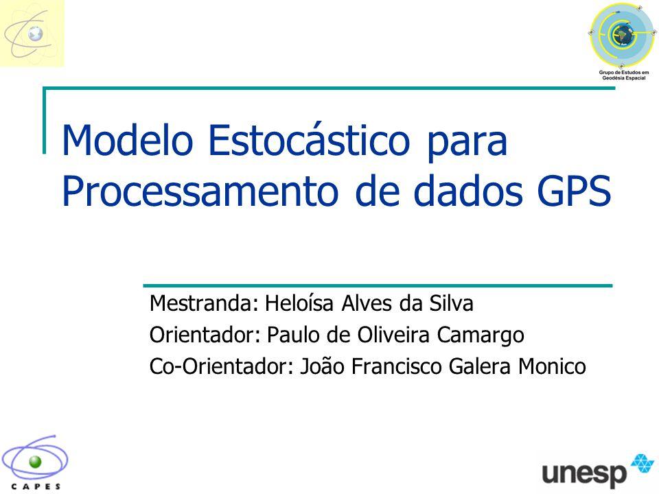 Modelo Estocástico para Processamento de dados GPS