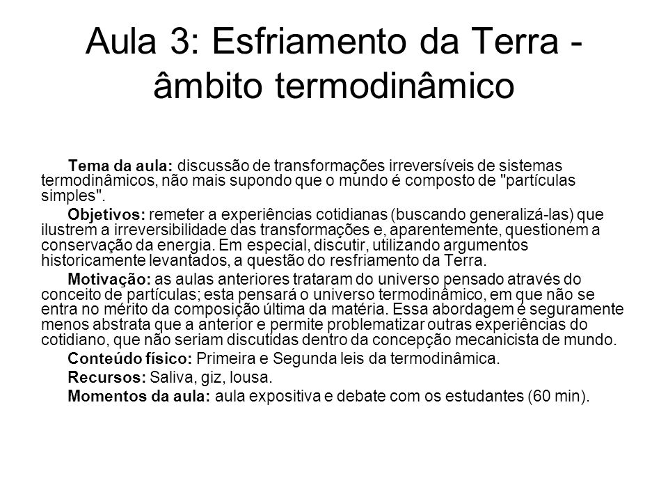 Aula 3: Esfriamento da Terra - âmbito termodinâmico