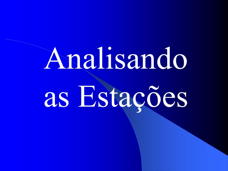 Analisando as Estações