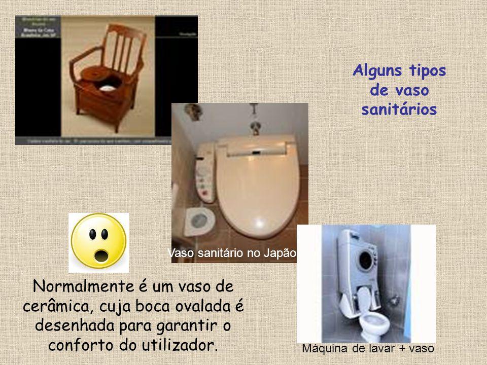 Alguns tipos de vaso sanitários
