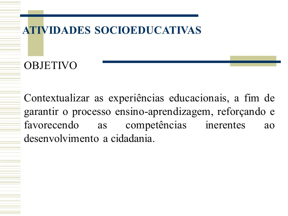 ATIVIDADES SOCIOEDUCATIVAS