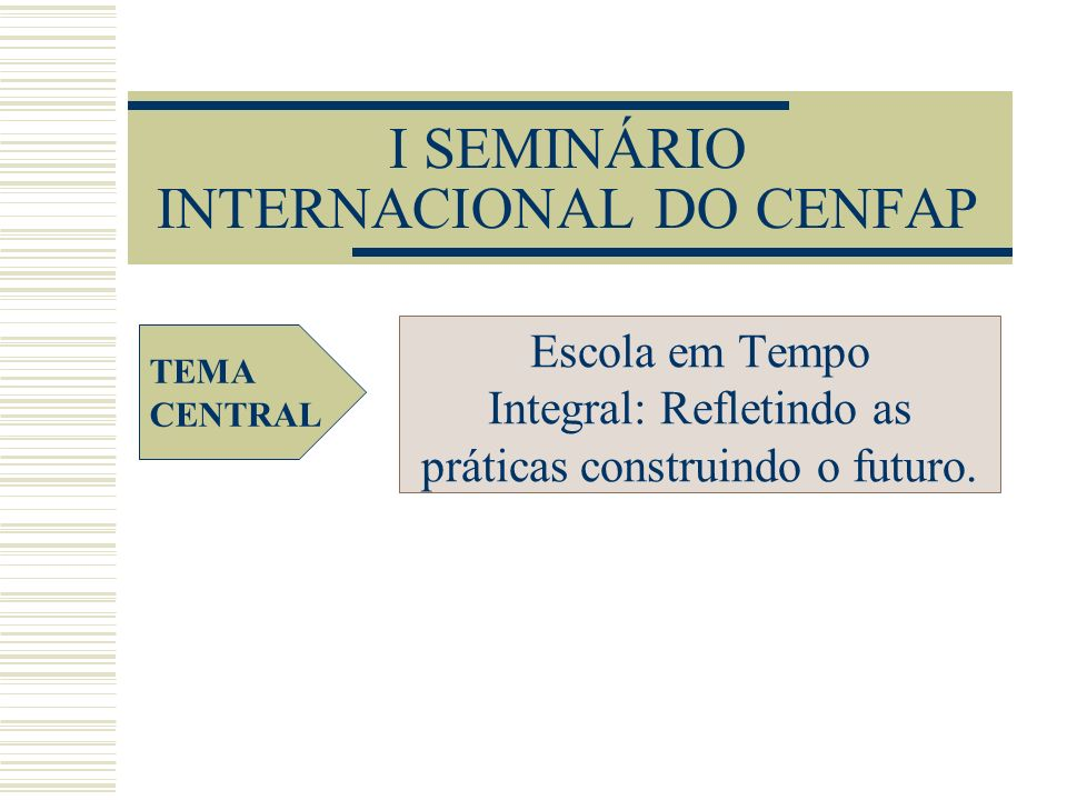 I SEMINÁRIO INTERNACIONAL DO CENFAP