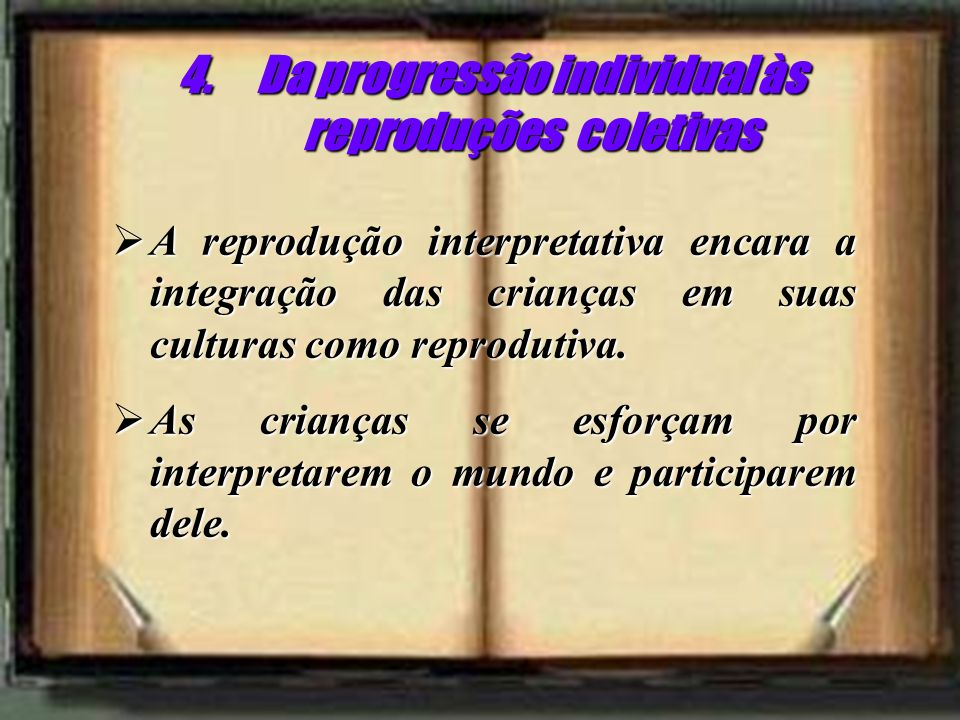 Da progressão individual às reproduções coletivas