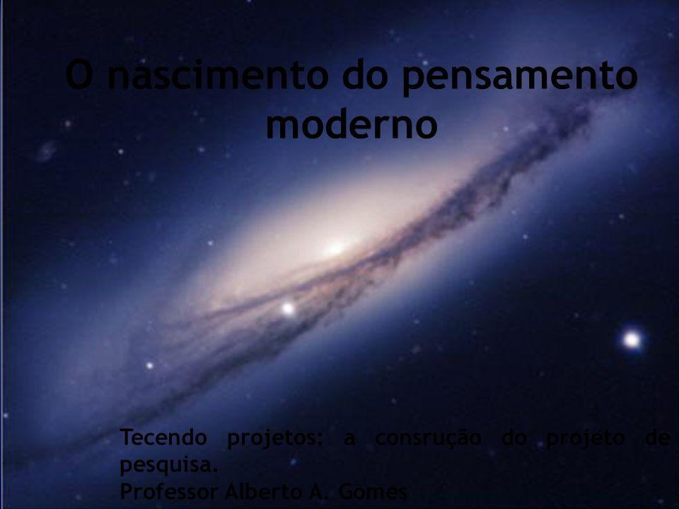 O nascimento do pensamento moderno