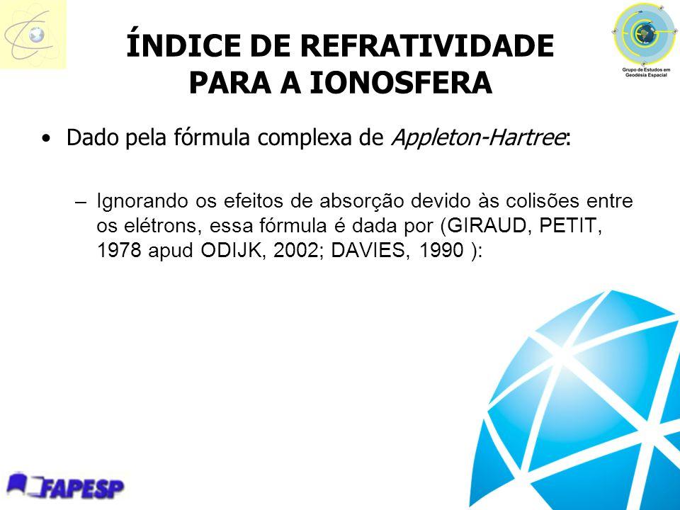 ÍNDICE DE REFRATIVIDADE PARA A IONOSFERA