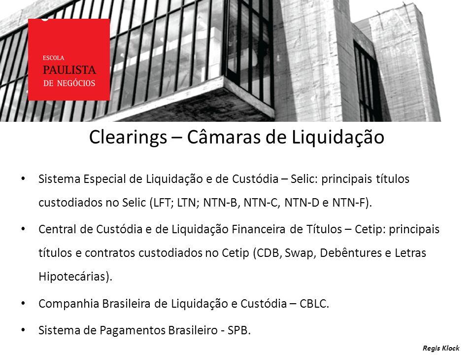 Clearings – Câmaras de Liquidação