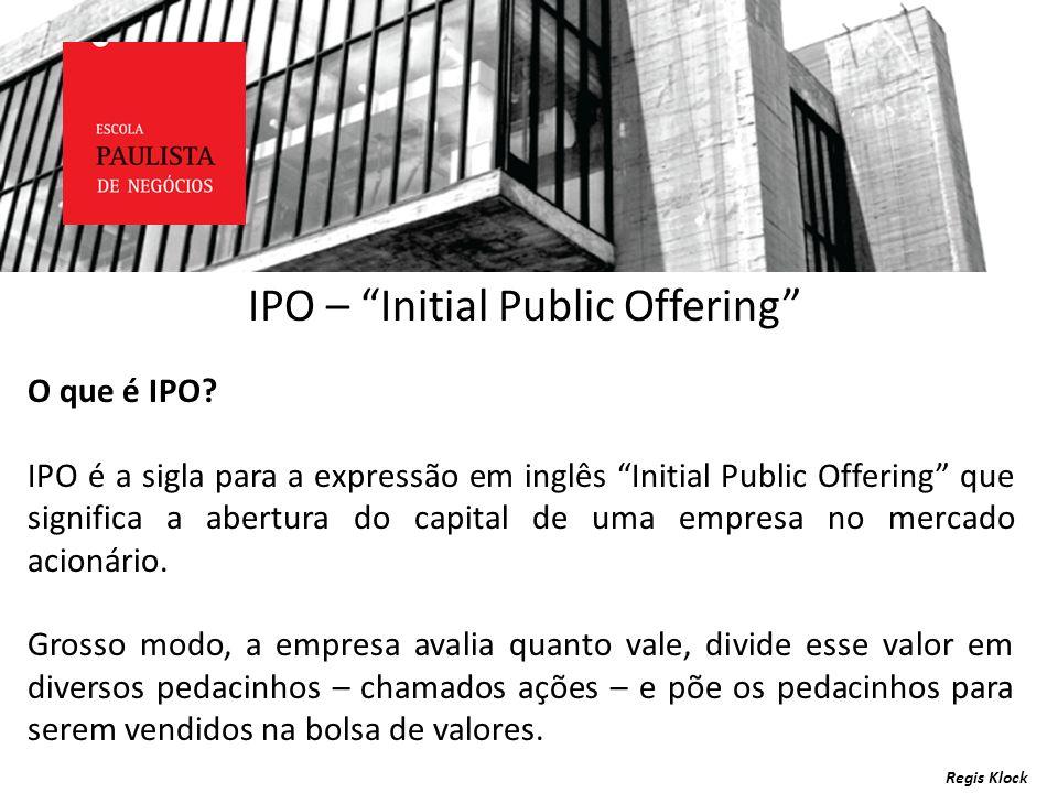 IPO – Initial Public Offering