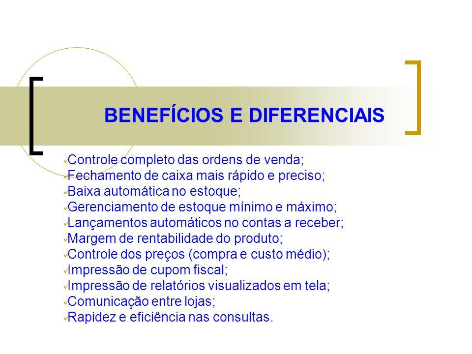 BENEFÍCIOS E DIFERENCIAIS