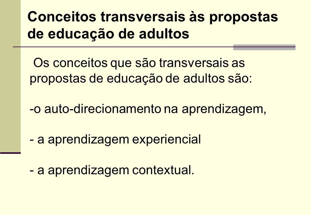 Conceitos transversais às propostas de educação de adultos