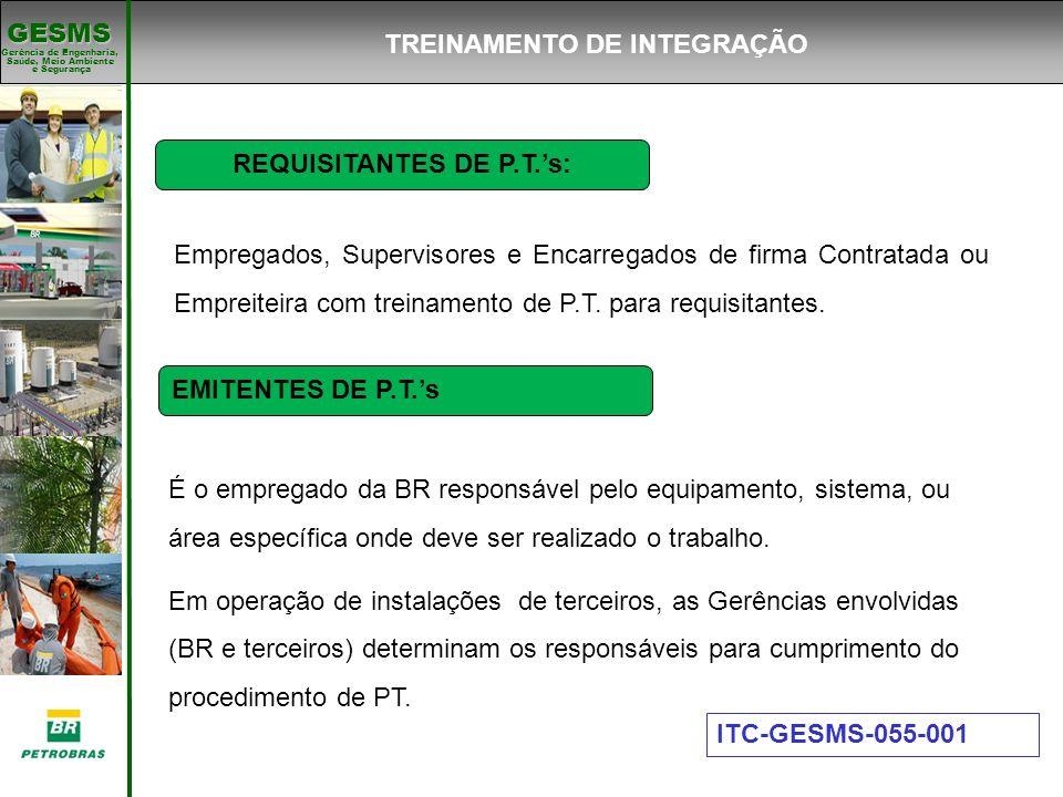TREINAMENTO DE INTEGRAÇÃO REQUISITANTES DE P.T.'s: