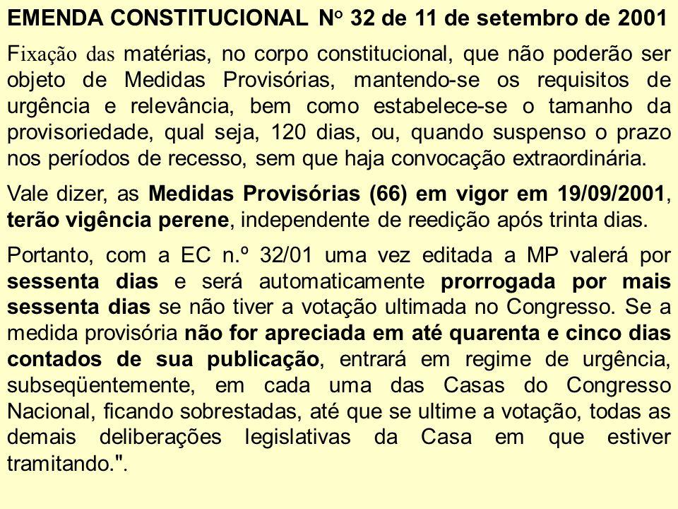 EMENDA CONSTITUCIONAL No 32 de 11 de setembro de 2001