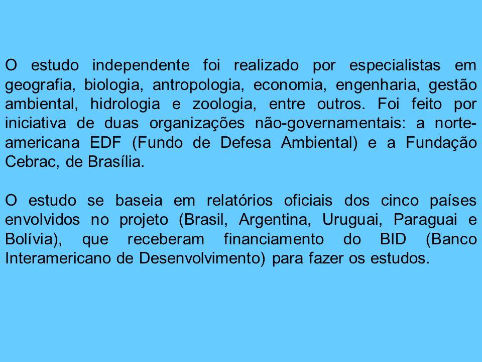 O estudo independente foi realizado por especialistas em geografia, biologia, antropologia, economia, engenharia, gestão ambiental, hidrologia e zoologia, entre outros. Foi feito por iniciativa de duas organizações não-governamentais: a norte-americana EDF (Fundo de Defesa Ambiental) e a Fundação Cebrac, de Brasília.