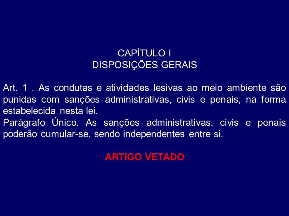 CAPÍTULO I DISPOSIÇÕES GERAIS.
