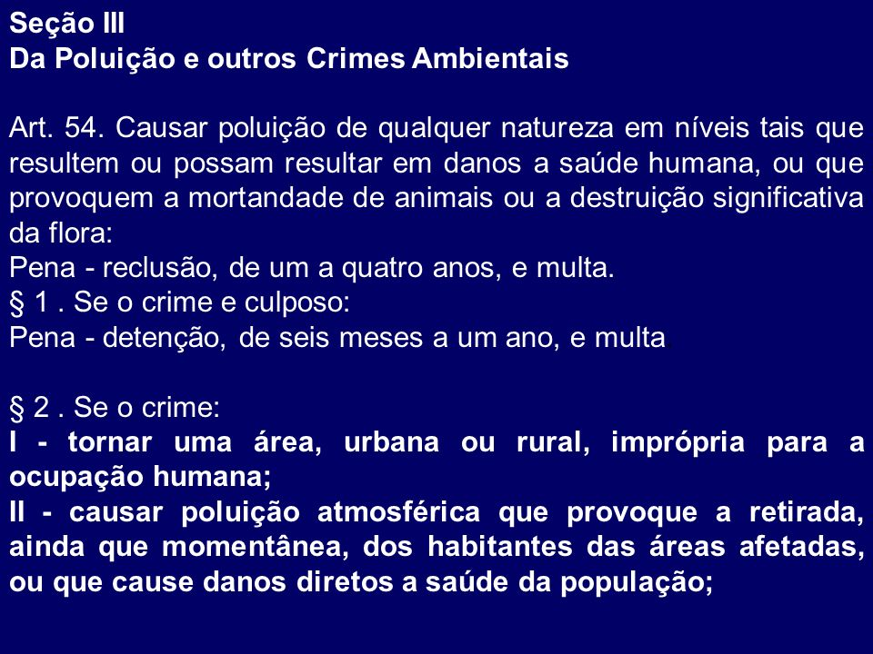 Seção III Da Poluição e outros Crimes Ambientais.
