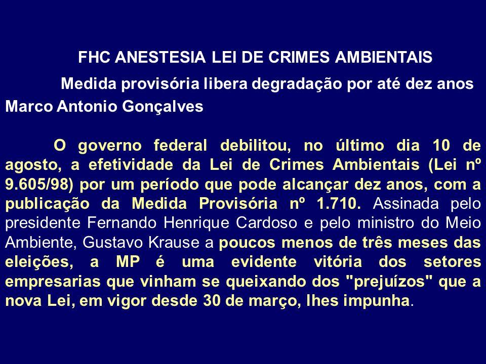 FHC ANESTESIA LEI DE CRIMES AMBIENTAIS