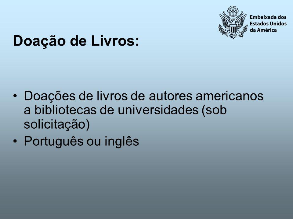 Doação de Livros: Doações de livros de autores americanos a bibliotecas de universidades (sob solicitação)