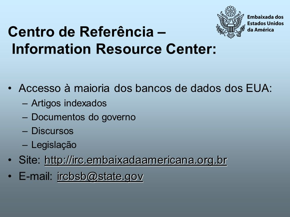 Centro de Referência – Information Resource Center:
