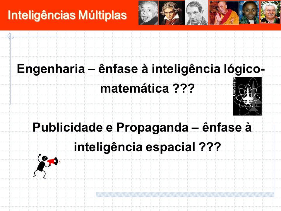Engenharia – ênfase à inteligência lógico- matemática